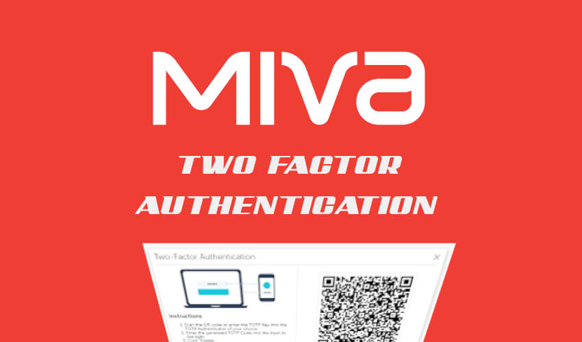 Two Factor Authorization Miva How To